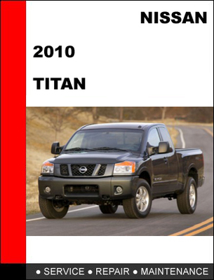 service manual pdf 2010 nissan titan repair manual. Black Bedroom Furniture Sets. Home Design Ideas