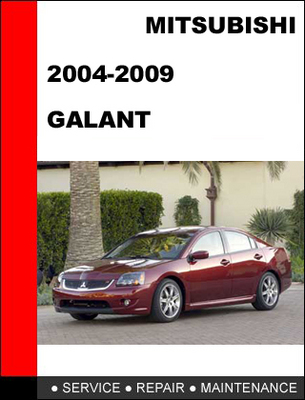 Pay for Mitsubishi Galant 2004-2009 Factory Service Repair Manual