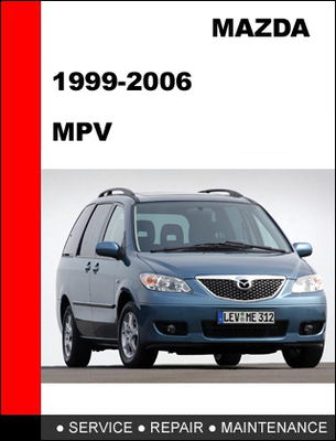 mazda mpv 1999 2006 workshop factory service repair manual downlo rh tradebit com Mazda MPV Check Engine Light Mazda MPV Engine Diagram