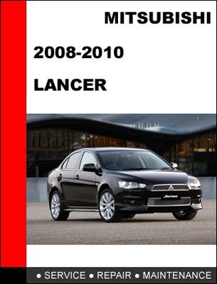 Mitsubishi lancer 2008-2010 factory service repair manual downloa.