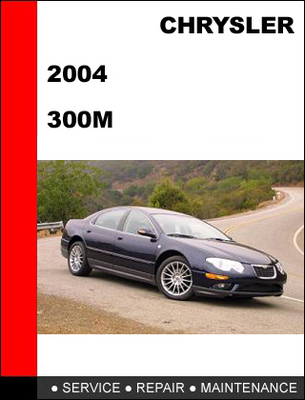 Pay for 300M 2004 Workshop Factory Service repair manual