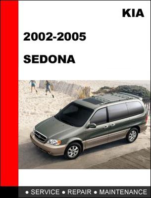 Pay for KIA Carnival Sedona 2002-2005 Workshop Service Repair Manual