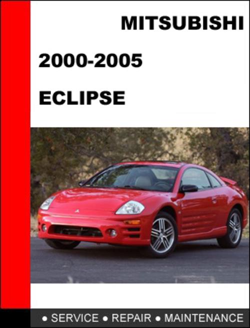 mitsubishi eclipse 2000 2005 workshop service repair manual downl rh tradebit com 2018 Mitsubishi Eclipse 2000 Mitsubishi Eclipse Owner's Manual