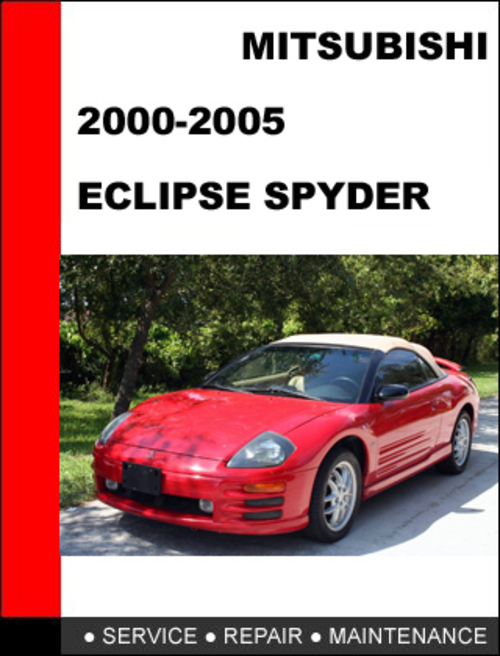 mitsubishi eclipse spyder 2000 2005 service repair manual. Black Bedroom Furniture Sets. Home Design Ideas