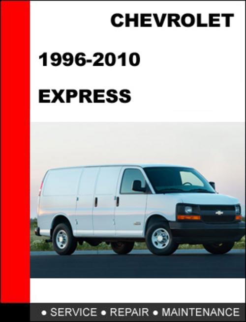 chevrolet express 1996 2010 factory service repair manual. Black Bedroom Furniture Sets. Home Design Ideas