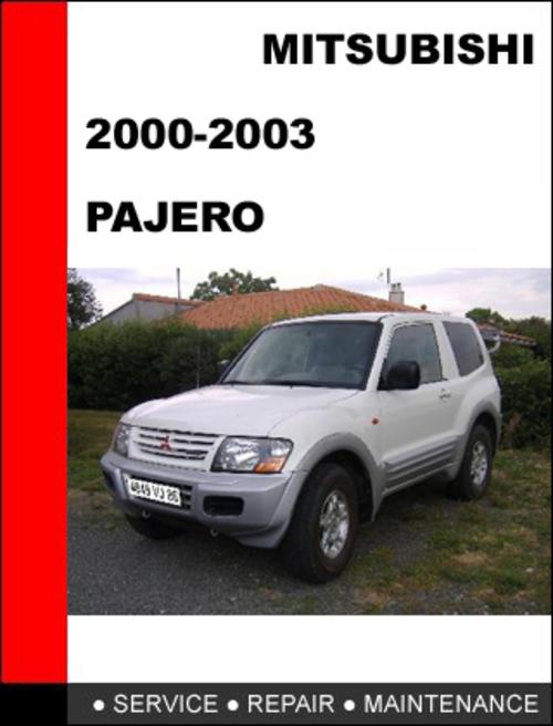mitsubishi pajero 2000 2003 workshop service repair manual downlo rh tradebit com 1994 Mitsubishi Montero 1997 Mitsubishi Montero