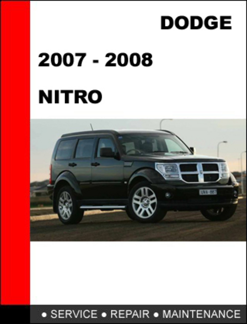 dodge nitro 2007 2012 workshop service repair manual download man rh tradebit com 2008 Dodge Nitro Owner's Manual 2010 dodge nitro repair manual free download