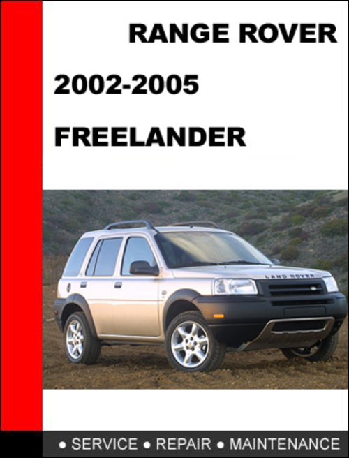 range rover freelander 2002 2005 service repair manual. Black Bedroom Furniture Sets. Home Design Ideas
