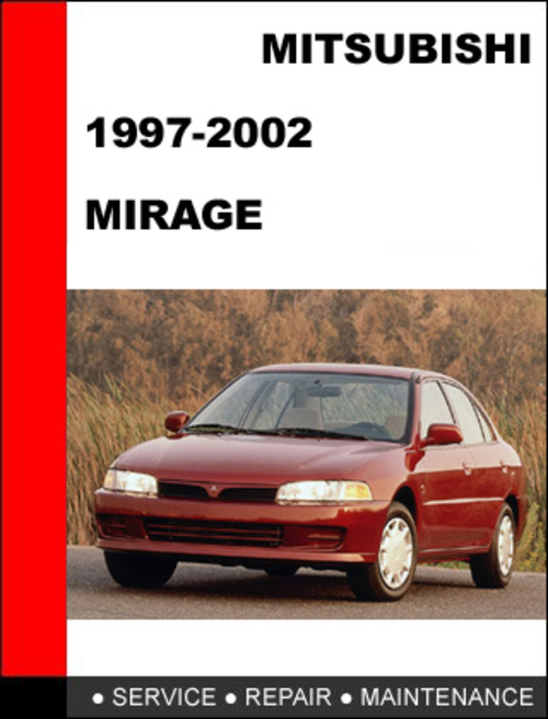 1997 2002 mitsubishi mirage service repair manual download manual rh tradebit com 1997 Nissan Sentra Repair Manual 1997 Isuzu Rodeo Repair Manual