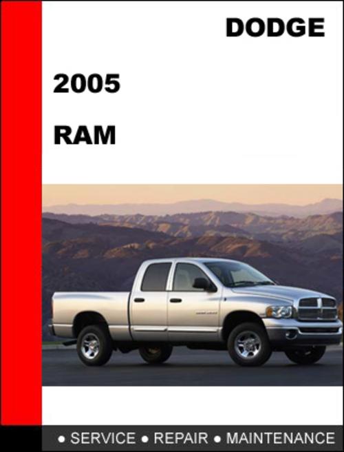 dodge ram 2005 1500 2500 3500 factory service repair manual downl rh tradebit com Lifted Dodge Ram Ram Logo Dodge