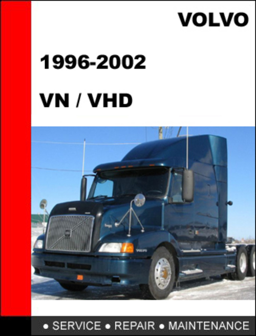 Pay for Volvo Trucks VN VHD 1996-2002 Factory Service repair manual