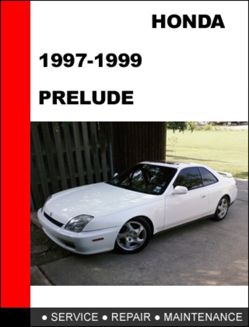Pay for 1997-1999 Honda Prelude Factory Service Repair Manual