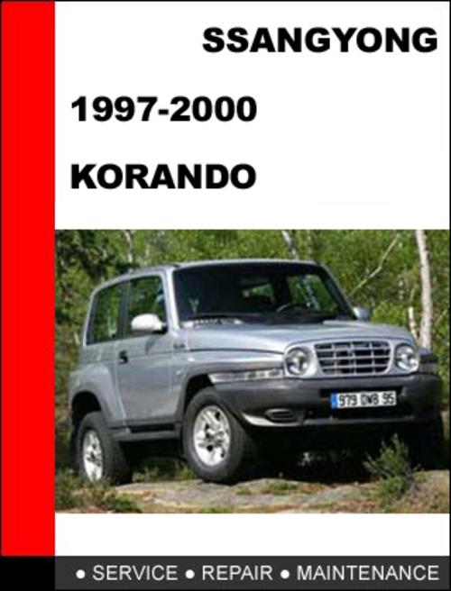 ssangyong korando 1997 2000 service repair manual download manua rh tradebit com ssangyong korando 2011 service manual ssangyong rexton service manual