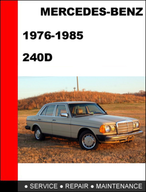 Mercedes benz 240d service manual 1976 1985 download for Mercedes benz service manual free download