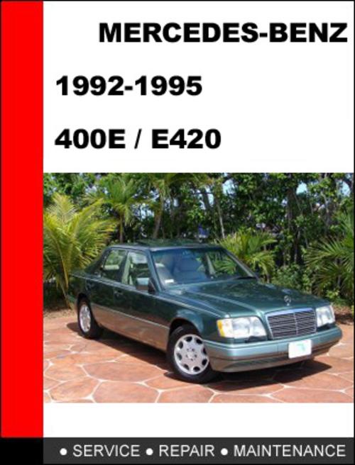 mercedes benz 400e e420 1992 1995 service repair manual downloa rh tradebit com 1997 Mercedes E420 Engine Compartment 1997 Mercedes E420 Engine Compartment