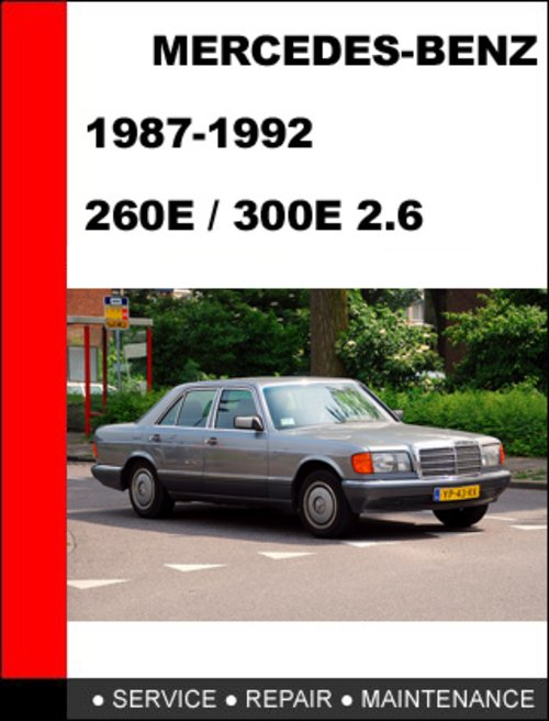 Mercedes benz 260e 300e 2 6 1987 1992 service repair for Mercedes benz 1990 e300