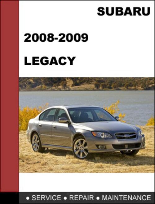 Pay for 2008-2009 Subaru Legacy Repair Service manual download