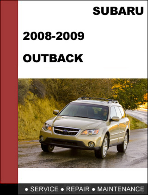 2008 2009 subaru outback repair service manual download download rh tradebit com 05 Subaru Outback 04 05 Subaru Impreza Headlights