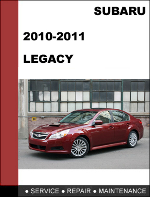 subaru legacy 2010 2011 repair service manual download download m rh tradebit com 03 Subaru Forester 05 Subaru WRX