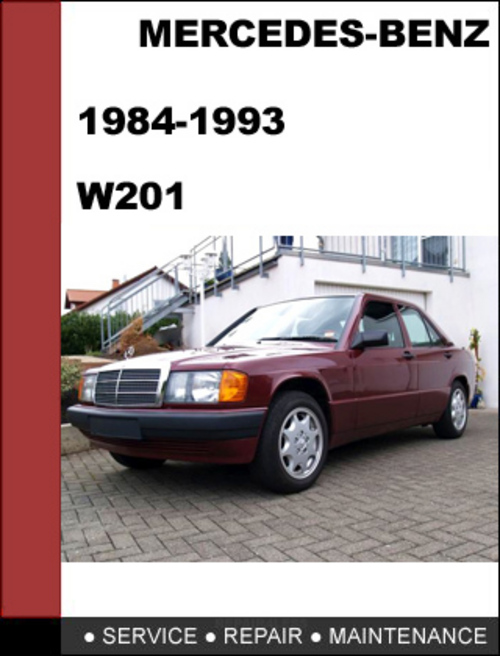 Mercedes benz w201 1984 1993 factory service repair manual for Mercedes benz repairs