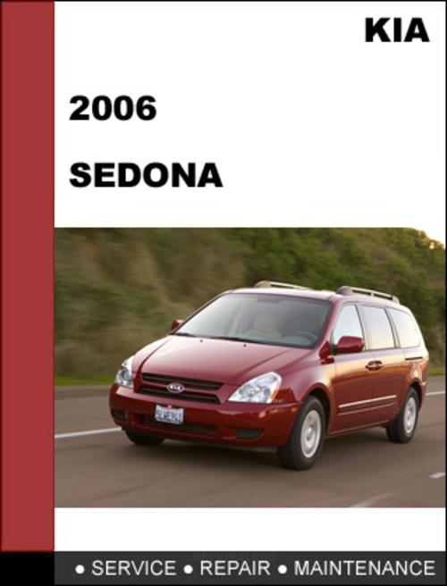 kia sedona 2006 factory service repair manual download. Black Bedroom Furniture Sets. Home Design Ideas