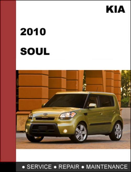 Free Download Of A 2010 Kia Soul Service Manual