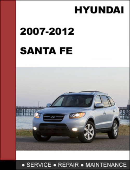 pay for hyundai santa fe 2007 2012 service repair manual. Black Bedroom Furniture Sets. Home Design Ideas