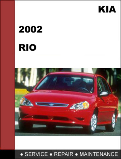 kia rio 2002 oem factory service repair manual download download rh tradebit com 2002 Kia Rio 4 Door 2002 Kia Rio Service Manual