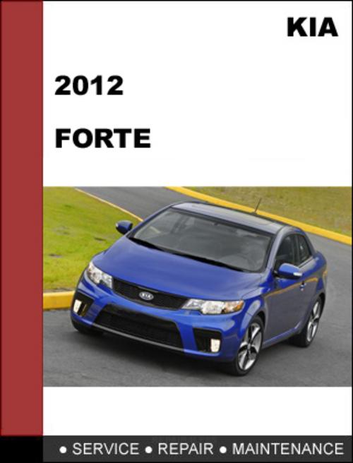 2012 kia forte maintenance manual