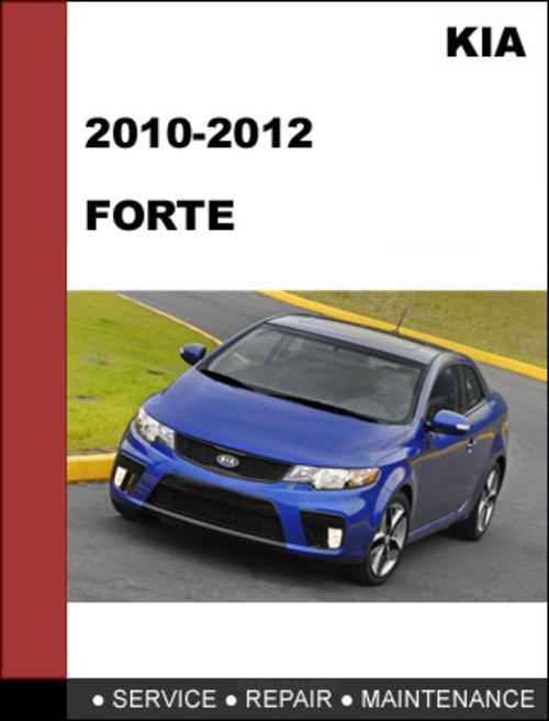 kia forte sedan 2010 2012 service and repair manual