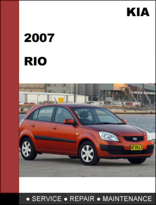 Pay for KIA RIO 2007 OEM Factory Service Repair Manual Download