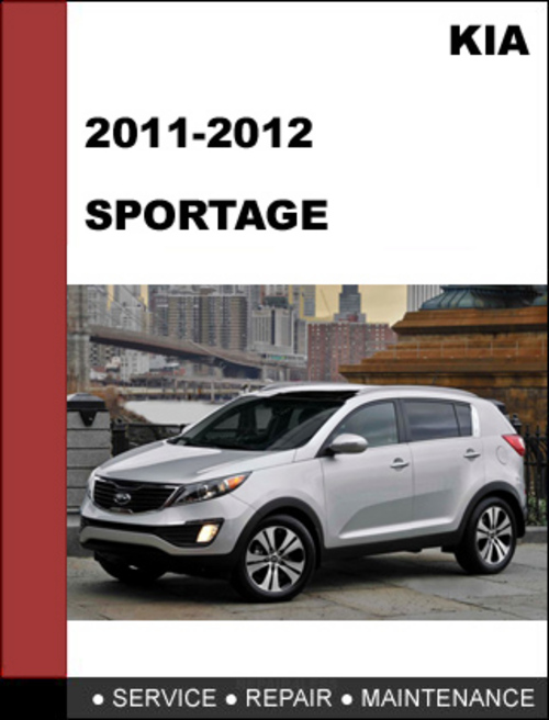 Kia sportage 2011 2012 oem service repair manual download for 2011 mercedes benz ml350 owners manual