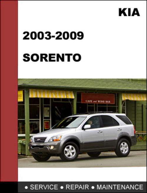 kia sorento 2003 2009 oem service repair manual download download rh tradebit com 2003 kia sorento ex owners manual 2003 kia sorento workshop manual free download