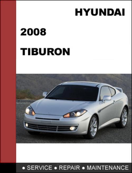 hyundai tiburon 2008 oem service repair manual download. Black Bedroom Furniture Sets. Home Design Ideas