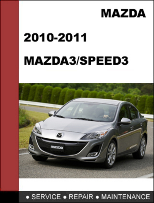 mazda3 mazdaspeed3 2010 2011 workshop service repair manual down rh tradebit com mazda 3 repair manual mazda 3 repair manual