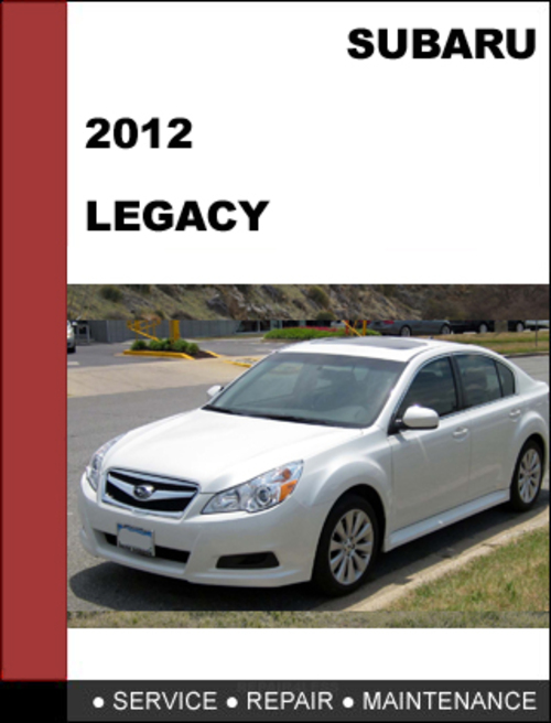 Subaru Legacy 2012 Factory Shop Service Repair Manual