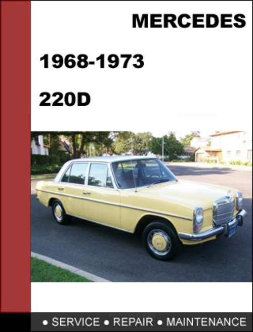 Mercedes benz 220d 1968 1973 factory workshop service for Mercedes benz service manual free download