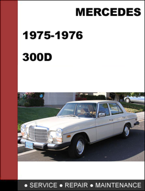 Mercedes benz 300 1975 1976 factory workshop service for Mercedes benz plant salary