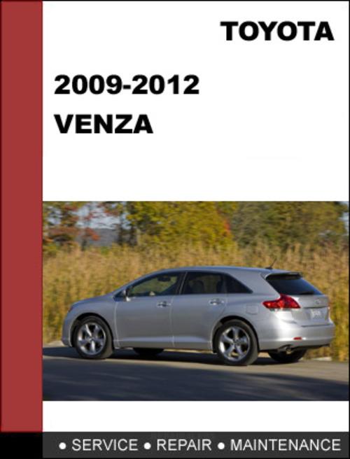 venza 2009 to 2012 factory workshop service repair manual 2010 toyota venza service manual toyota venza service manual pdf