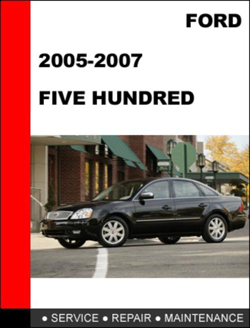 ford five hundred ford 500 2005 to 2007 factory workshop. Black Bedroom Furniture Sets. Home Design Ideas