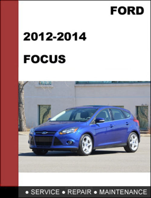 ford focus    factory workshop service repair