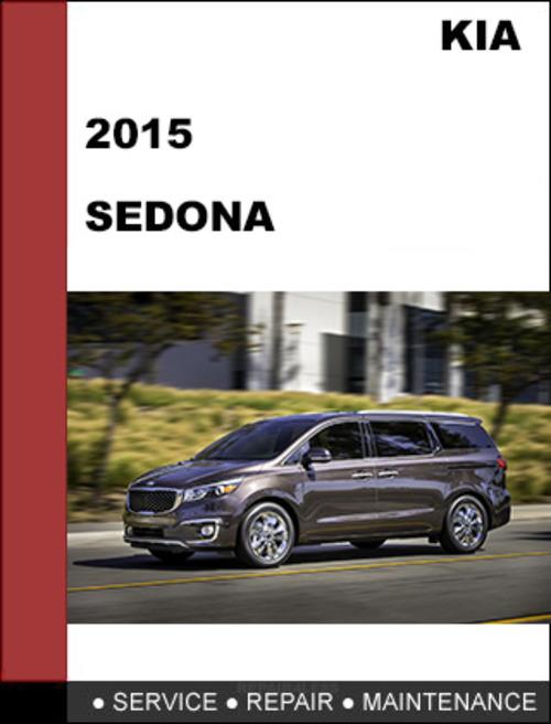 kia sedona 2015 oem factory service repair workshop manual downlo rh tradebit com owners manual 2015 kia sedona owners manual 2017 kia sedona