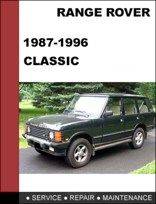 range rover classic 1987 1996 oem factory service repair workshop m rh tradebit com Land Rover Forward Control Range Rover Classic Modifications
