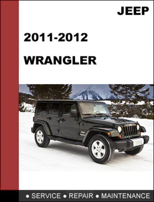 Jeep Wrangler 2011 2012 Factory Service Repair Manual Download Ma Rh  Tradebit Com Jeep Wrangler Accessories 1989 Jeep Wrangler Repair Manual