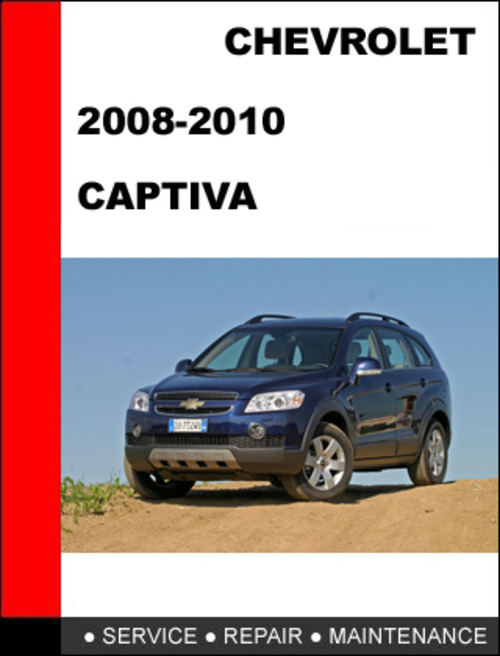 chevy captiva sport 2008 to 2011 factory workshop service Tiffany Helm GM Factory Service Manuals