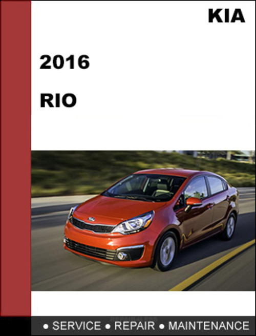kia rio 2016 gdi oem factory service workshop repair manual downl rh tradebit com kia rio repair manual download free kia rio 2003 manual repair