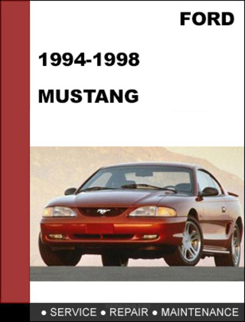 ford mustang 1994 to 1998 factory workshop service repair manual rh tradebit com ford mustang 1965 workshop manual 2015 ford mustang workshop manual