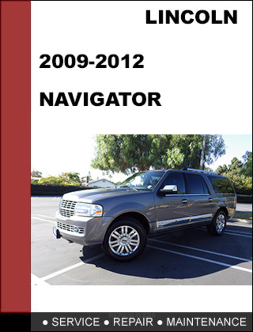 Pay for Lincoln Navigator 2009 Factory workshop Service Repair Manual