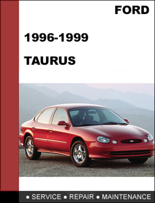 ford taurus 1996 to 1999 factory workshop service repair. Black Bedroom Furniture Sets. Home Design Ideas