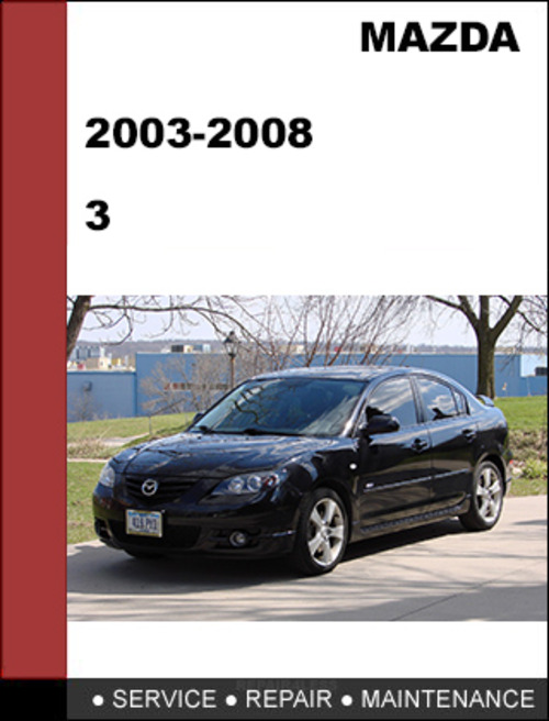 mazda 3 gs gt 2003 2008 factory workshop service repair manual d rh tradebit com mazda 3 2008 service manual free 2010 Mazda 3 Manual PDF
